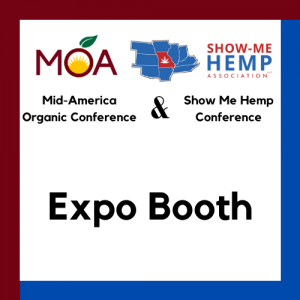 Missouri Organic Association and Show Me Hemp Association Conference Expo Booth Registration