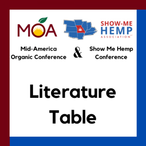 Missouri Organic Association and Show Me Hemp Association Conference Literature Table Registration