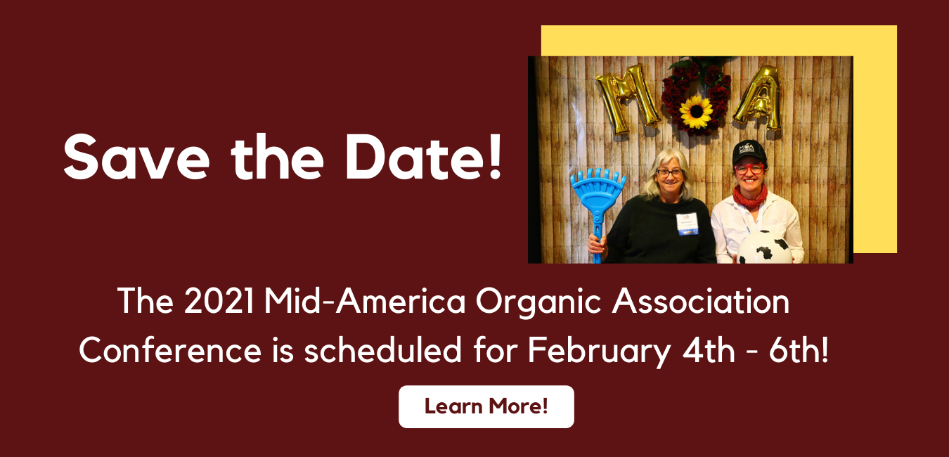 Information about the 2021 Mid-America Organic Conference